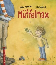 Silke Farmer/Mele Brink: Müffelmax