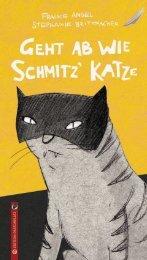 Frauke Angel/Stephanie Brittnacher: Geht ab wie Schmitz' Katze