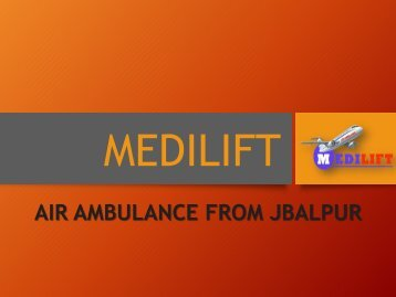 Air Ambulance from Jabalpur