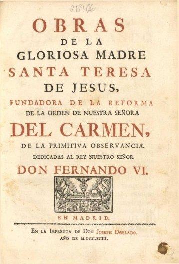 Obras de La Gloriosa Santa Teresa de Jesus Tomo I
