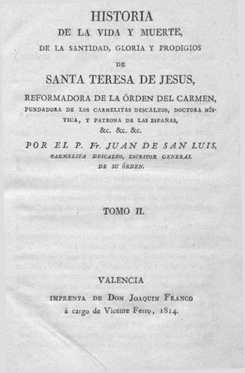 Santidad, Gloria y Prodigios de Santa Teresa de Jesus Tomo II