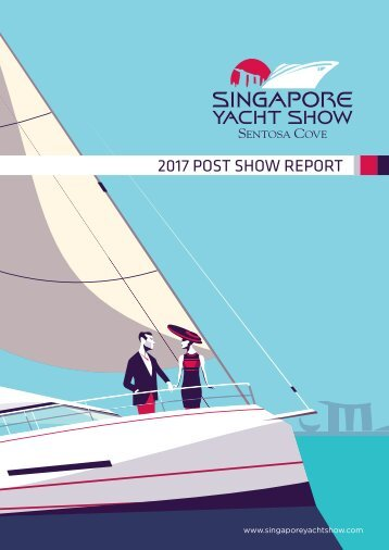SINGAPORE YACHT SHOW 2017 POST SHOW REPORT