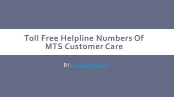 Toll Free Helpline Numbers Of MTS Customer Care