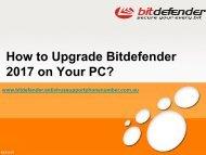 call 1-800-431-454 Support for upgrade bitdefender
