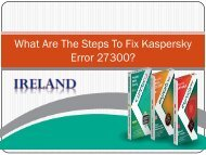 What Are The Steps To Fix Kaspersky Error 27300