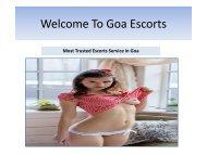 Why Do I Feel So Grateful To Goa Escorts?