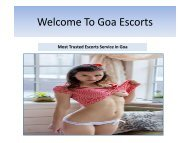 Why Do I Feel So Grateful To Goa Escorts?