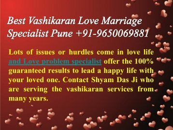 Best Vashikaran Love Marriage Specialist Pune 9650069881