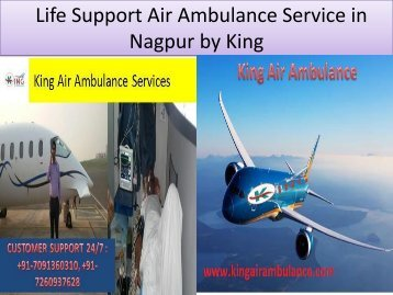 Life Support Air Ambulance Service in Nagpur by King Air Ambulance
