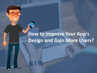 How to Improve Your App's Design and Gain More Users?