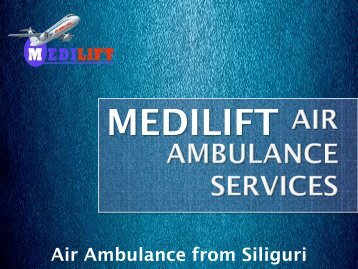 Air Ambulance from Siliguri