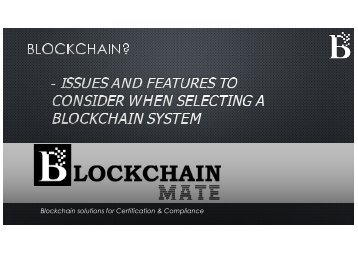 Blockchain Selection - Issues and Feature by BlockChain Mate