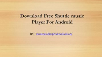 Download Free Shuttle music Player For Android