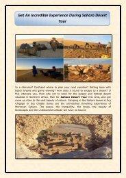 Get An Incredible Experience During Sahara Desert Tour