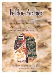 Doctorate Dissertation. Felidae Arabica. by: Norman Ali Bassam Khalaf. Doctor of Science. Ashwood University. USA. 2007