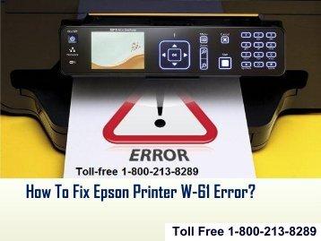How To Fix Epson Printer W-61 Error