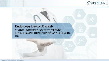 Endoscopy Device Market - Global Industry Insights, Trends, Size, Share, Outlook, and Opportunity Analysis, 2017–2025