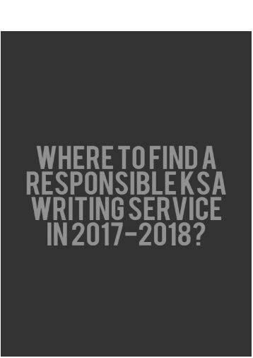 Where to Find a Responsible KSA Writing Service in 2017-2018?