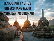 Tiket2 - [Lanjutan] 17 Situs Warisan Unesco Yang Waib Basuk Dalam List Liburan Anda