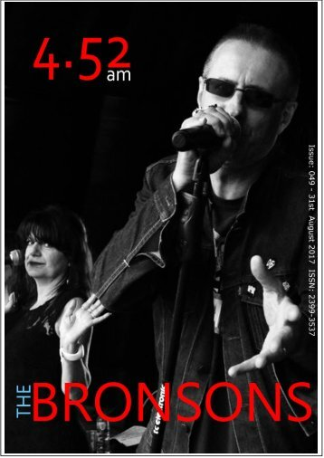 4.52am Issue: 049 31st August 2017 The BRONSONS Issue