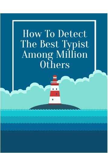 How to Detect the Best Typist Among Million Others