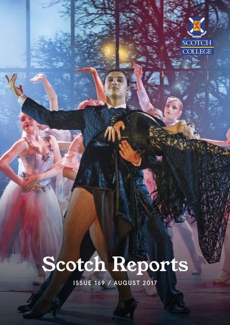 Scotch Reports Issue 169 (August 2017)