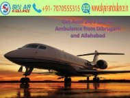 Get Avail Sky Air Ambulance from Dibrugarh and Allahabad at Low-cost