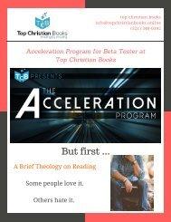 Acceleration Program for Beta Tester at Top Christian Books