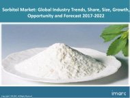 Global Sorbitol Market Share, Size, Trends and Forecast 2017-2022