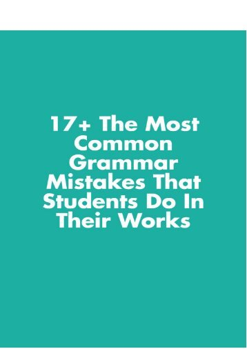 17+ the Most Common Grammar Mistakes That Students Do in Their Works