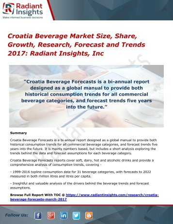 Croatia Beverage Market Size, Share, Growth, Research, Forecast and Trends 2017 Radiant Insights, Inc