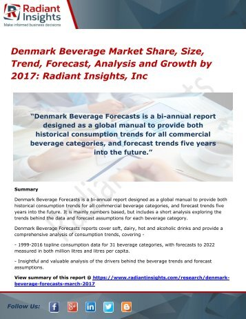 Denmark Beverage Market Share, Size, Trend, Forecast, Analysis and Growth by 2017 Radiant Insights, Inc