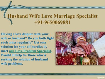 Husband Wife Love Marriage Specialist 9650069881