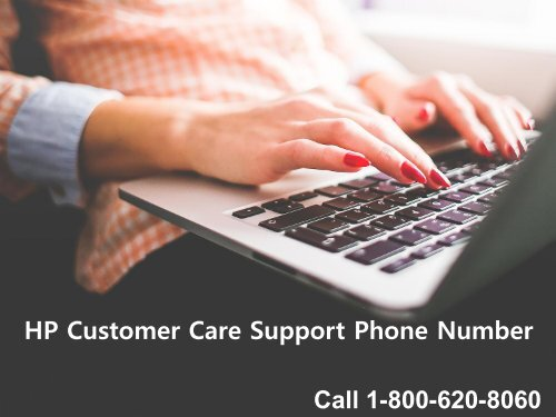 HP Customer Support Number 1-800-620-8060