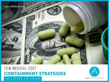 Medical Cost Containment Strategies You Should Know