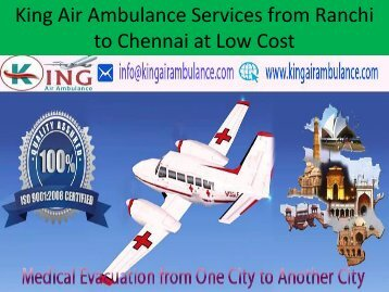 King Air Ambulance Services from Ranchi to Chennai