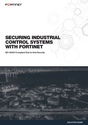 SB-Securing-Industrial-Control-Systems-with-Fortinet