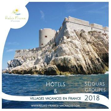 Séjours groupes 2018 Relais France Vacances