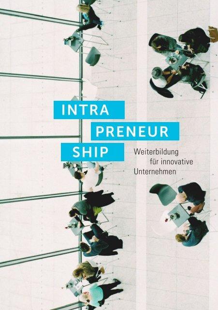 Intrapreneurship - Weiterbildung für innovative Unternehmen