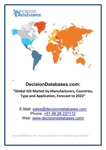 Global GIS Market by Manufacturers, Countries, Type and Application, Forecast to 2022