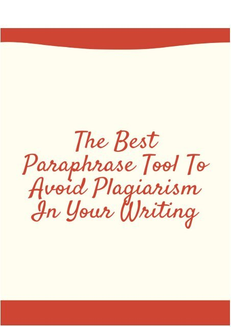 what is the best way to avoid plagiarism