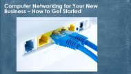 Computer Networking for Your New Business – How to Get Start