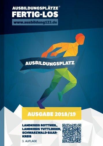 AUSBILDUNGSPLÄTZE - FERTIG - LOS |Landkreis Rottweil, Landkreis Tuttlingen, Schwarzwald-Baar-Kreis 2018/19