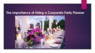The Importance of Hiring a Corporate Party Planner