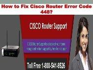 1-800-541-9526 Fix Cisco Router Error Code 448