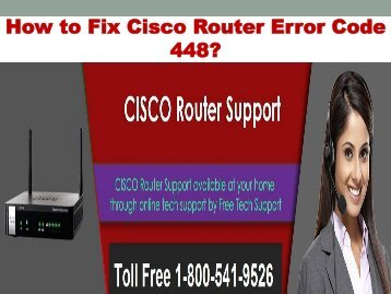 1-800-541-9526 Fix Cisco Router Error Code 448