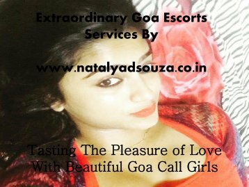 For Unique Enjoyment Hire Goa model escorts