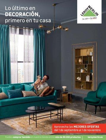 Catálogo LEROY MERLIN Lo último en decoración hasta 1 de Noviembre 2017