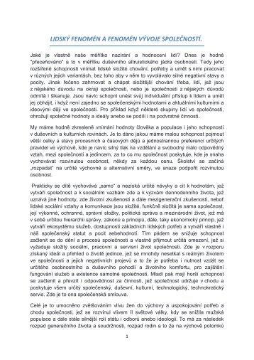 LIDSKÝ FENOMÉN A FENOMÉN VÝVOJE SPOLEČNOSTÍ. 1.9.2017 doplnění 2.9.2017