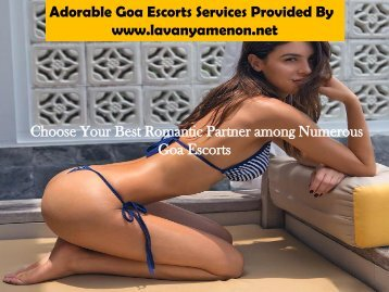 Among Many Goa Escorts Choose the Best Fit for You
